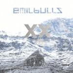 Emil Bulls, XX