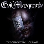 Evil Masquerade, The Outcast Hall of Fame