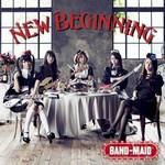 BAND-MAID, New Beginning