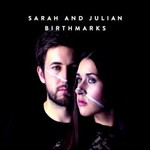 Sarah and Julian, Birthmarks