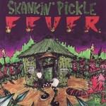 Skankin' Pickle, Skankin' Pickle Fever