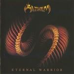 Anthem, Eternal Warrior