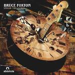 Bruce Foxton, Smash The Clock