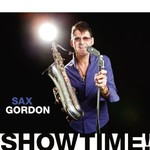 Sax Gordon, Showtime!