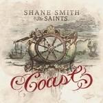 Shane Smith & the Saints, Coast