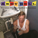 Andy Bell, Torsten the Beautiful Libertine