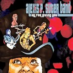 The Alexis P. Suter Band, All For Loving You