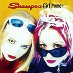 Shampoo, Girl Power