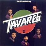 Tavares, Hard Core Poetry