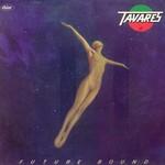 Tavares, Future Bound
