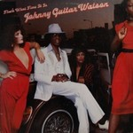 "Johnny ""Guitar"" Watson, That's What Time It Is"
