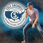 Cole Swindell, Down Home Sessions