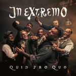 In Extremo, Quid Pro Quo