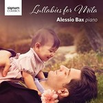 Alessio Bax, Lullabies for Mila