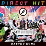 Direct Hit!, Wasted Mind