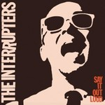 The Interrupters, Say It Out Loud
