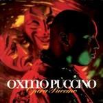 Oxmo Puccino, Opera Puccino