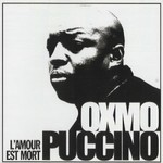 Oxmo Puccino, L'Amour Est Mort
