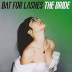 Bat for Lashes, The Bride mp3