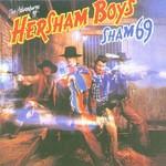 Sham 69, The Adventures Of The Hersham Boys