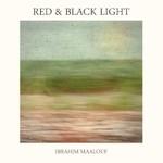 Ibrahim Maalouf, Red & Black Light