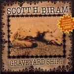 Scott H. Biram, Graveyard Shift mp3