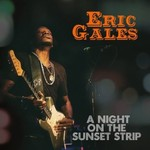 Eric Gales, A Night on the Sunset Strip