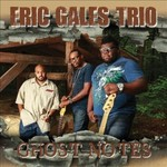 Eric Gales, Ghost Notes mp3