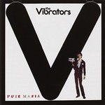 The Vibrators, Pure Mania
