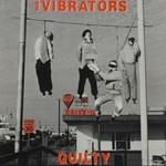 The Vibrators, Guilty