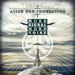 Asian Dub Foundation, More Signal More Noise