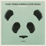 Giant Panda Guerilla Dub Squad, Steady