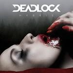 Deadlock, Hybris