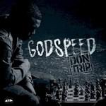 Don Trip, Godspeed