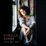 Cyrille Aimee, Let's Get Lost mp3