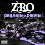 Z-Ro, Drankin' & Drivin' mp3