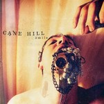 Cane Hill, Smile