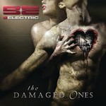 9ELECTRIC, The Damaged Ones