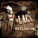 The Lacs, Outlaw In Me