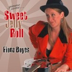 Fiona Boyes, Gimme Some Sweet Jelly Roll