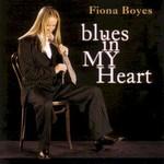 Fiona Boyes, Blues In My Heart