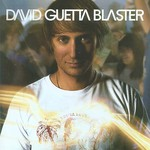 David Guetta, Guetta Blaster