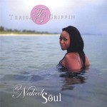 Terisa Griffin, My Naked Soul