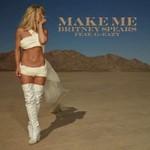 Britney Spears, Make Me...