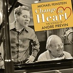 Michael Feinstein & Andre Previn, Change Of Heart: The Songs Of Andre Previn