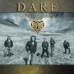 Dare, Sacred Ground