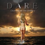 Dare, Calm Before The Storm 2