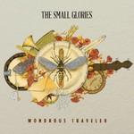 The Small Glories, Wondrous Traveler