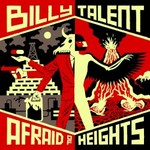 Billy Talent, Afraid Of Heights