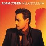 Adam Cohen, Melancolista